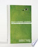 Golf s Sacred Journey