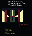 North American Women Artists of the Twentieth Century: A ...