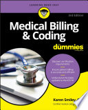 """Medical Billing & Coding For Dummies"" by Karen Smiley"
