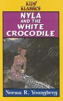 Nyla and the White Crocodile
