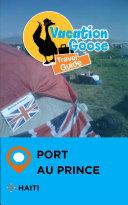Pdf Vacation Goose Travel Guide Port-au-Prince Haiti