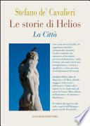 Le storie di Helios. La Città - Gangemi Editore spa