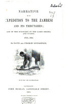Narrative of an Expedition to the Zambesi and Its Tributaries  and of the Discovery of the Lakes Shirwa and Nyassa 1858 64