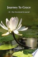 Journey to Grace: 40 Day Devotional & Journal