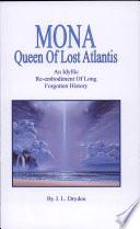 Mona Queen Of Lost Atlantis