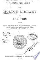 Second Catalogue of the Holton Library of Brighton Book