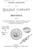 Second Catalogue of the Holton Library of Brighton