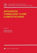 Advanced Turbulent Flow Computations