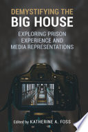 Demystifying the Big House