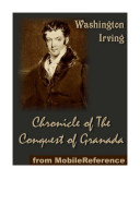 Chronicle of The Conquest of Granada by Washington Irving ...