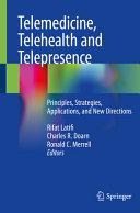 Telemedicine  Telehealth and Telepresence