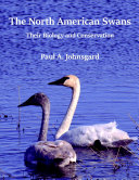 The North American Swans: Their Biology and Conservation