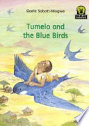 Books - Junior African Writers Series Starter Level 3: Tumelo and the Blue Birds | ISBN 9780435898021
