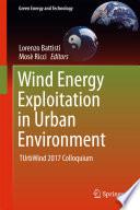 Wind Energy Exploitation in Urban Environment Book