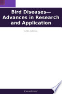 Bird Diseases—Advances in Research and Application: 2012 Edition
