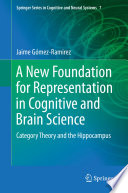A New Foundation For Representation In Cognitive And Brain Science Book PDF