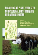 Seaweeds as Plant Fertilizer, Agricultural Biostimulants and Animal Fodder [Pdf/ePub] eBook