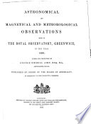 Astronomical and Magnetical and Meteorological Observations Made at the Royal Observatory  Greenwich  in the Year