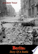 Berlin  Story Of A Battle