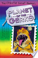 Charlie Small: Planet of the Gerks Online Book