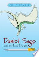 Daniel Sage and the False Dragon Pdf/ePub eBook