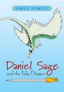 Daniel Sage and the False Dragon