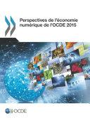 Perspectives de l'économie numérique de l'OCDE 2015 Pdf/ePub eBook