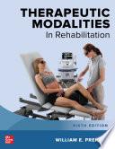Therapeutic Modalities in Rehabilitation  Sixth Edition