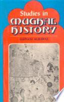 Studies in Mughal History
