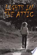 Lights in the Attic Book