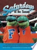 Florida Saturdays at the Swamp Book