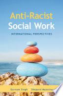 Anti Racist Social Work