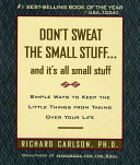Don T Sweat The Small Stuff And It S All Small Stuff PDF