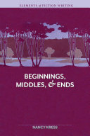 Elements of Fiction Writing   Beginnings  Middles   Ends Book