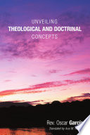 Unveiling Theological And Doctrinal Concepts