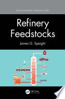 Refinery Feedstocks