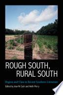 Rough South  Rural South