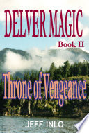 Read Online Delver Magic Book II: Throne of Vengeance For Free