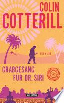 Grabgesang für Dr. Siri  : Dr. Siri ermittelt 7 - Kriminalroman