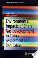 Environmental Impacts of Shale Gas Development in China