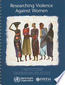 Researching Violence Against Women  : A Practical Guide for Researchers and Activists