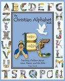 The Christian Alphabet Book