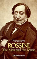 Rossini  the Man and His Music