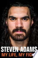 """Steven Adams: My Life, My Fight"" by Steven Adams"