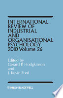 International Review of Industrial and Organizational Psychology, 2011  , Volume 26
