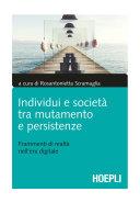 Individui e società tra mutamento e persistenze