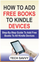 How to Add Free Books to Kindle Devices: Step By Step Guide On How ...