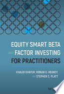 Equity Smart Beta and Factor Investing for Practitioners Book