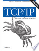 TCP/IP Network Administration  : Help for Unix System Administrators