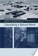 Calculating a Natural World